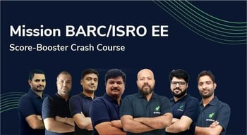 Mission BARC/ISRO EE Score-Booster Crash Course