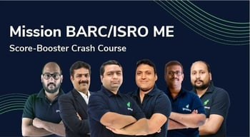 Mission BARC/ISRO ME Score-Booster Crash Course