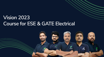 Vision 2023 : A Course for ESE & GATE Electrical Aspirants