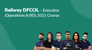 Railway DFCCIL - Executive (Operations & BD) 2021 Course
