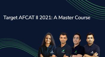 Target AFCAT II 2021: A Master Course