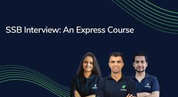 SSB Interview: An Express Course