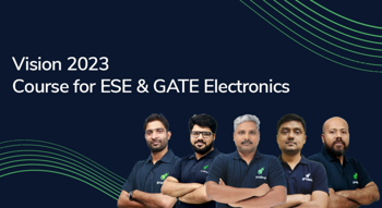 Vision 2023 : A Course for ESE & GATE Electronics Aspirants