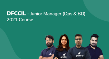 Railway DFCCIL—Junior Manager (Ops & BD) 2021 Course