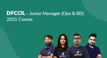 DFCCIL—Junior Manager (Ops & BD) 2021 Course