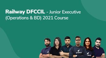 Railway DFCCIL -Junior Executive (Operations & BD) 2021 Course