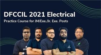 DFCCIL 2021 Electrical. : Practice Course for JM/Ex./Jr. Ex. Posts