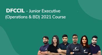 DFCCIL -Junior Executive (Operations & BD) 2021 Course