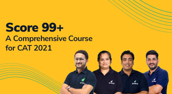 Score 99+%ile : A Comprehensive Batch for CAT 2021 (Weekday Course)