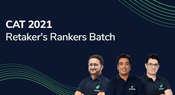 CAT 2021: Retakers Ranker's Batch
