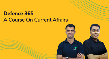 Defence 365 - A Course on Current Affairs