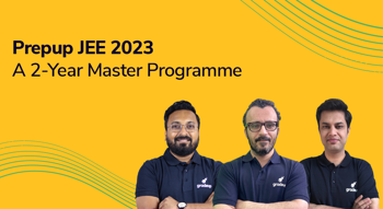 PrepUp JEE 2023: A 2-Year Master Program