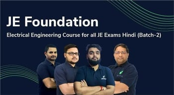 JE Foundation : An Electrical Engineering Course
