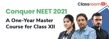 Conquer NEET 2021: A One-Year Master Course for Class XII