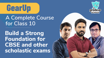 GearUp:  A Complete Course for Class 10