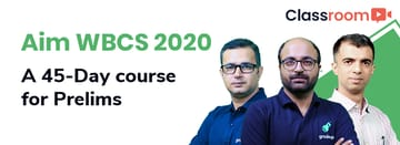 Aim WBCS 2020: A 45-Day course for Prelims