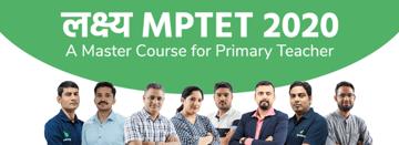 लक्ष्य MPTET 2020: A Master Course for Primary Teacher