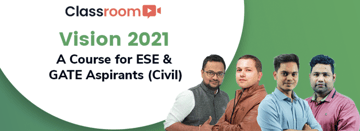 Vision 2021: A Course for ESE & GATE Aspirants (Civil)